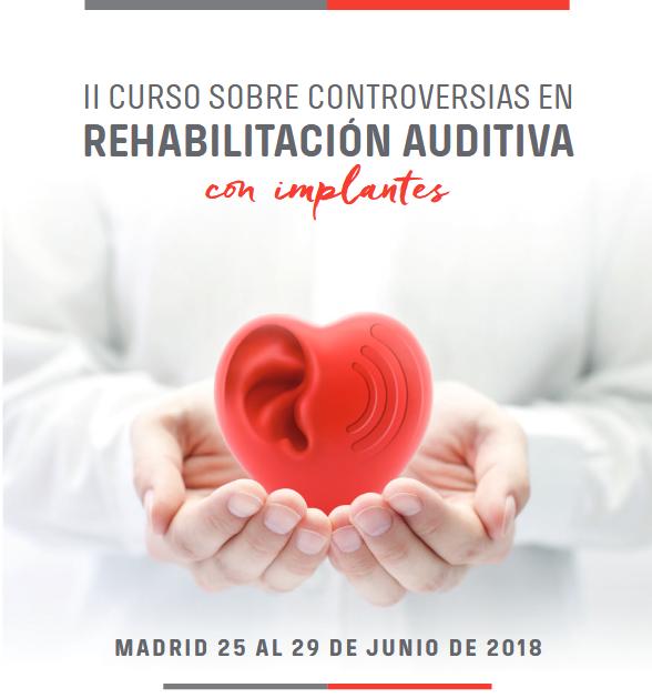 II Curso sobre controversias en rehabilitacion auditiva con implantes